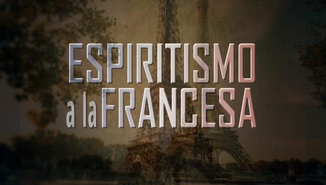 Imagen video Espiritismo a la francesa