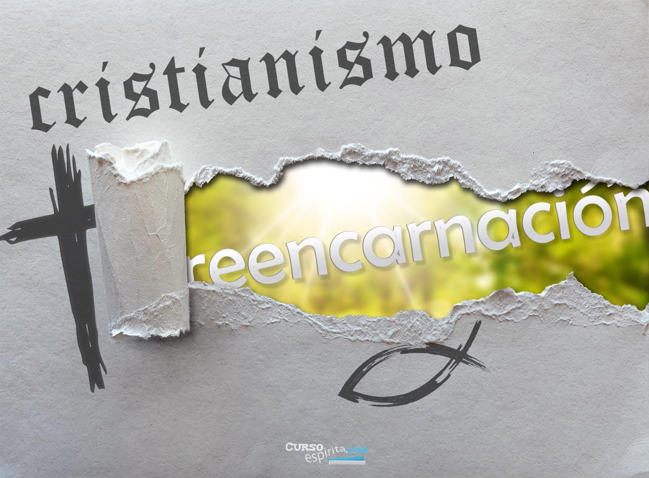 Imagen del artículo y video Cristianismo y Reencarnación