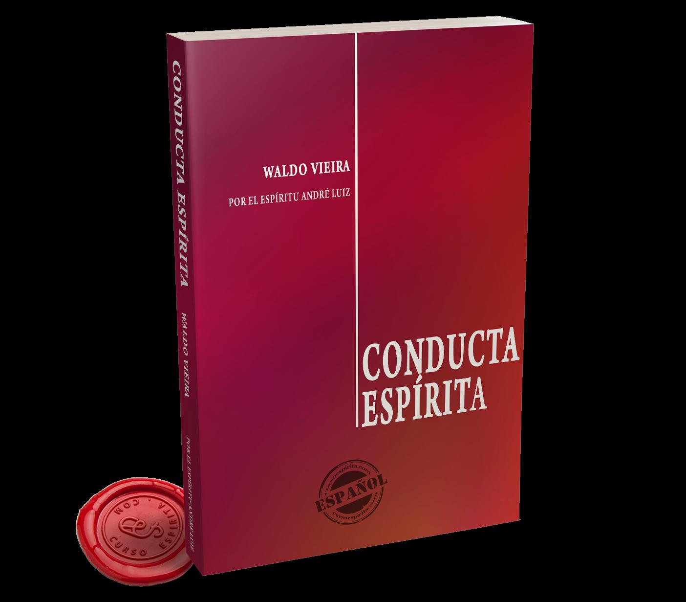 Portada Conducta Espírita del Espíritu André Luiz a través de la psicografía de Waldo Vieira