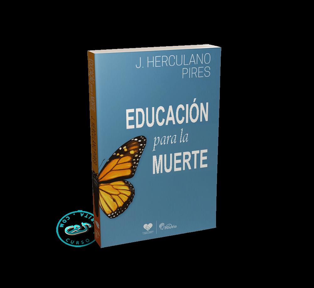 Portada Educación para la Muerte por J. Herculano Pires