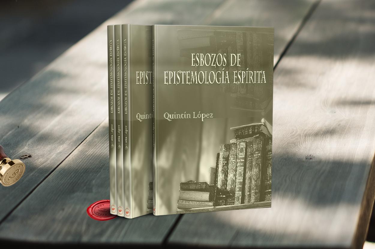 Portada Esbozos de Epistemología Espírita por Quintín López Gómez