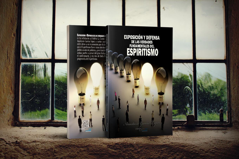 Portada Exposición y Defensa de las verdades fundamentales del Espiritismo