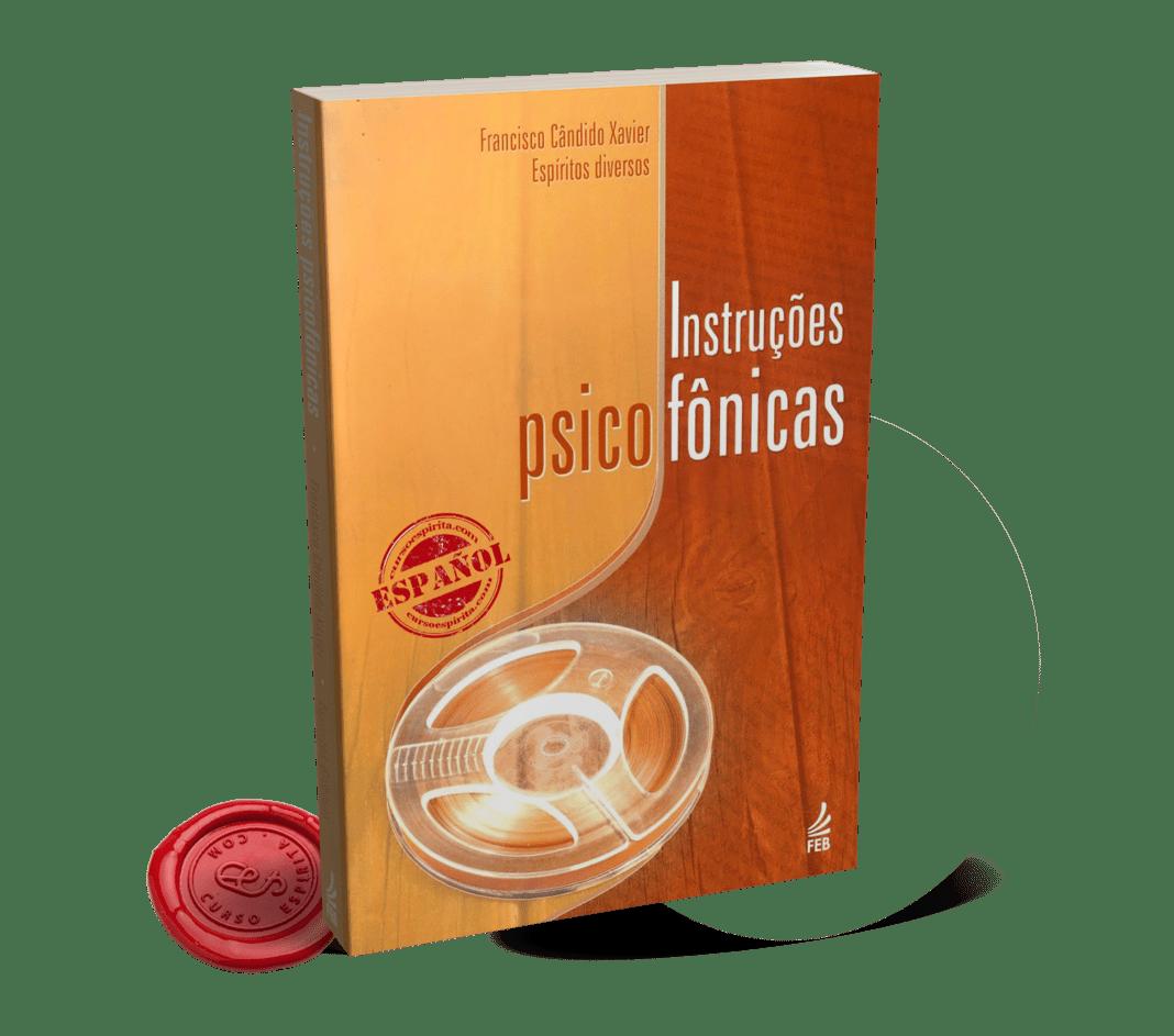 Portada Instrucciones Psicofónicas dictados de varios Espíritus a Chico Xavier