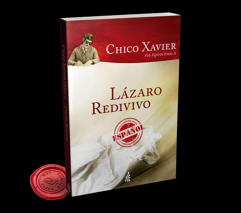 Portada Lázaro Redivivo del Espíritu Hermano X a través de la psicografía de Chico Xavier
