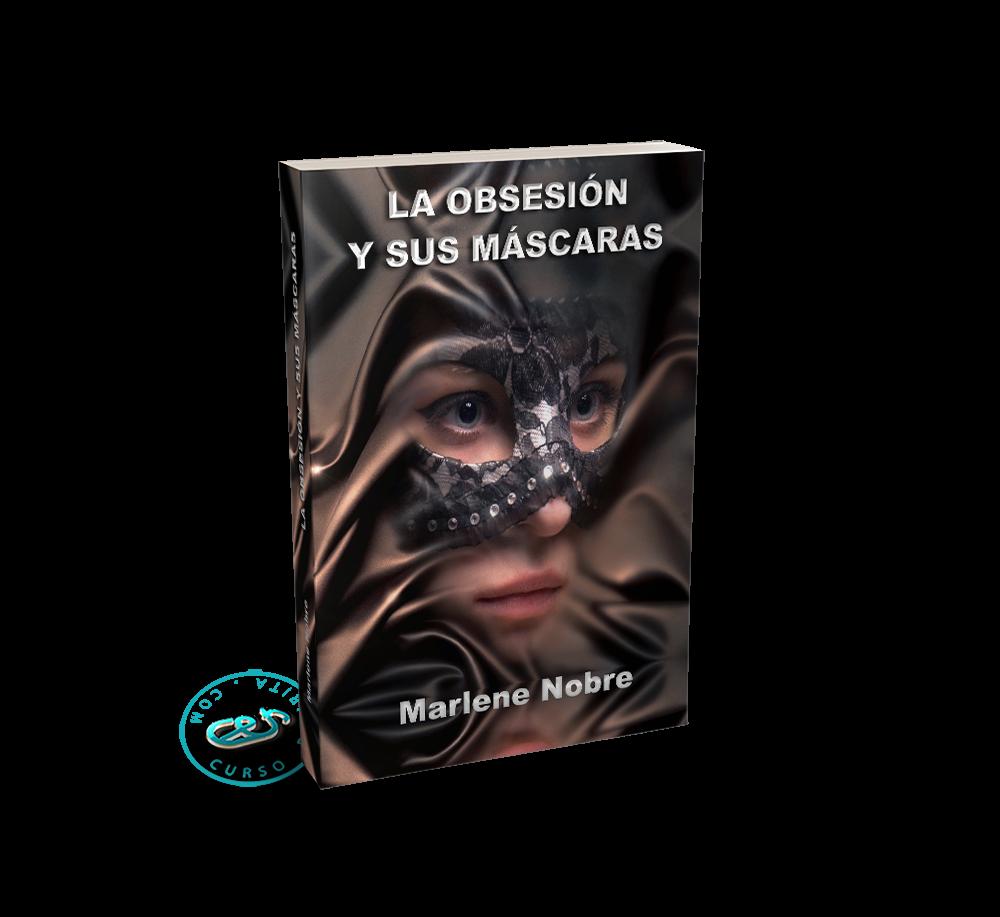 Portada La Obsesión y sus Máscaras de Marlene Nobre