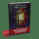 Portada Mediumnidad y Obsesión de Odilon Fernandes a través de Carlos A. Bacelli