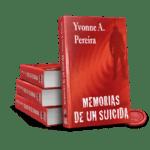 Portada Memorias de un Suicida por Yvonne A. Pereira