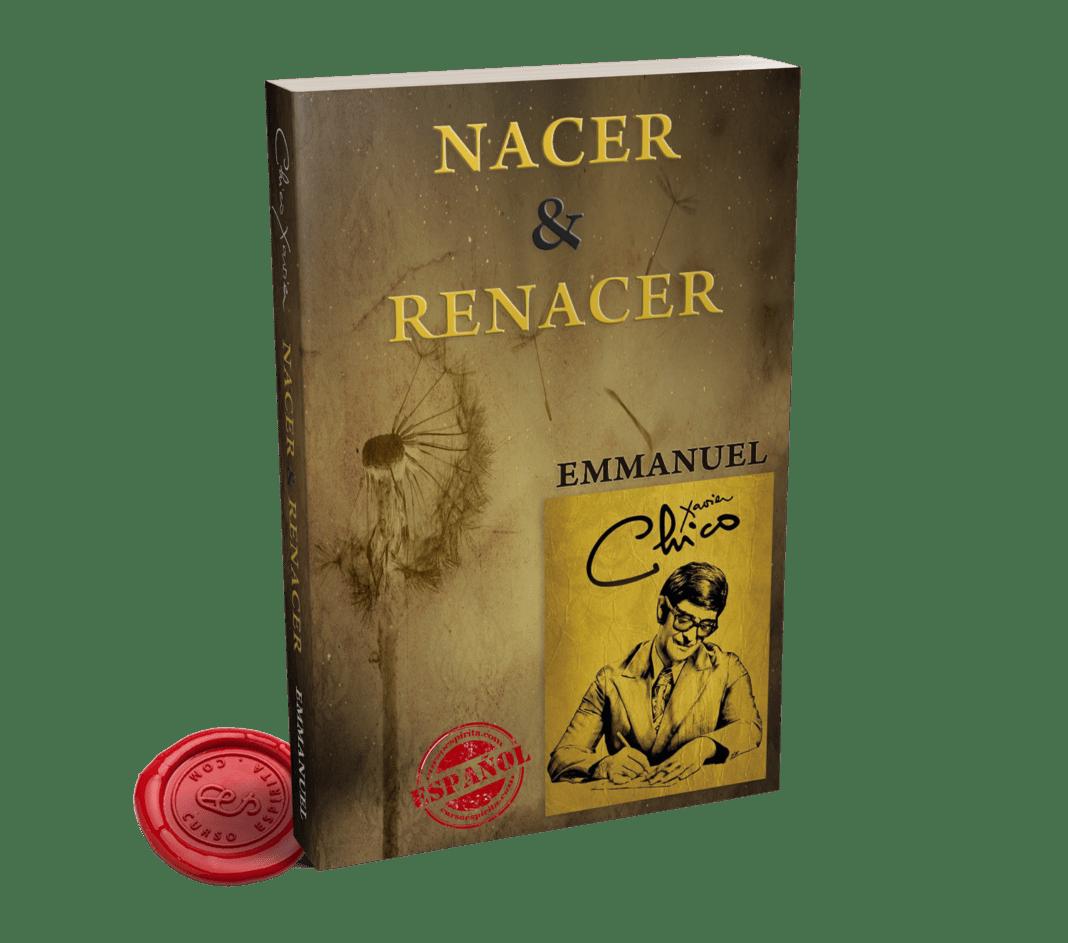 Portada Nacer y Renacer de Emmanuel a través de la psicografía de Chico Xavier