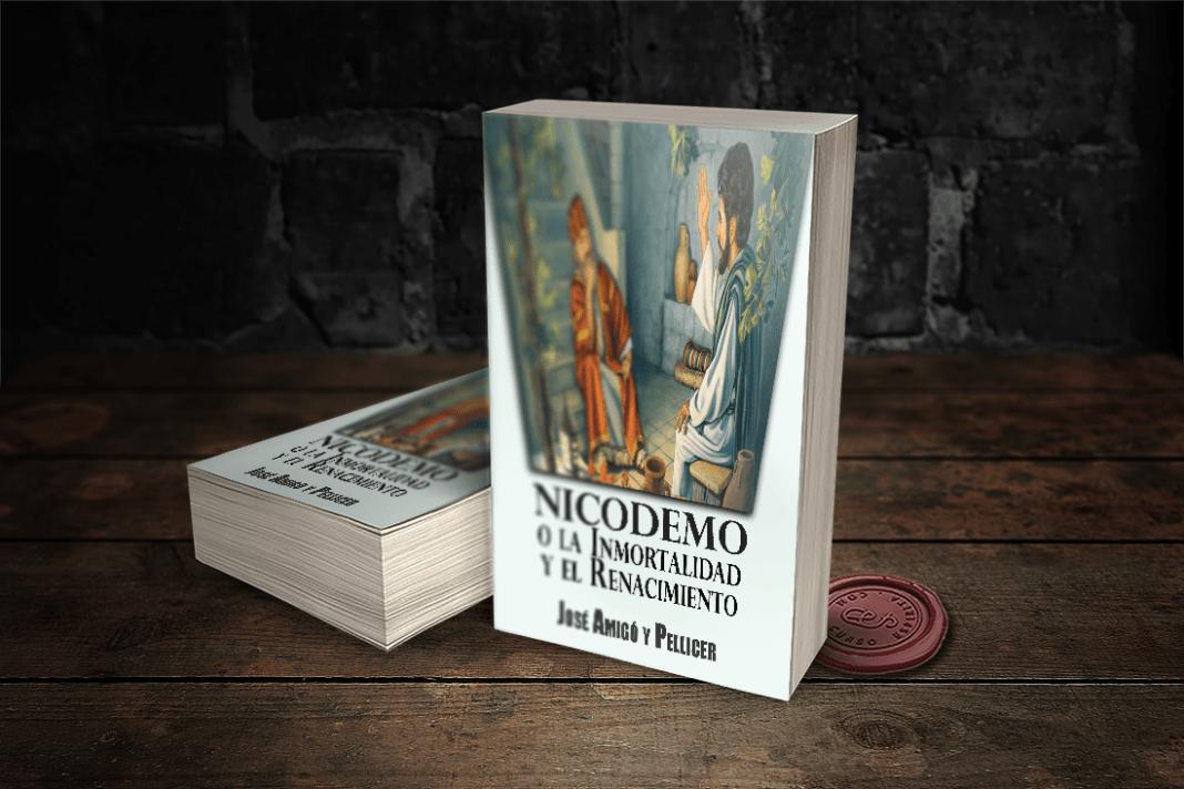 Portada Nicodemo o la Inmortalidad y el Renacimiento por José Amigó y Pellicer