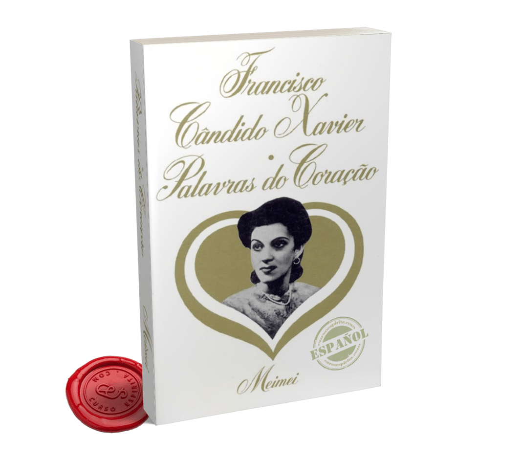 Portada Palabras del Corazón dictado por el Espíritu Meimei al médium Chico Xavier