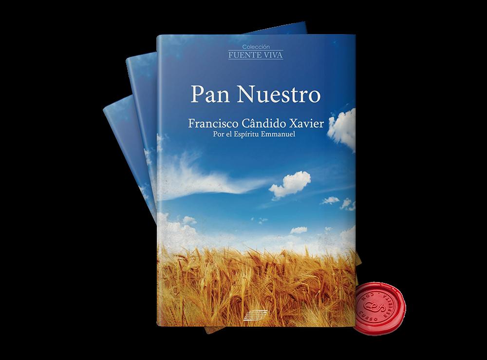 Portada Pan Nuestro por Emmanuel a través de la psicografía de Francisco Cándido Xavier en pdf