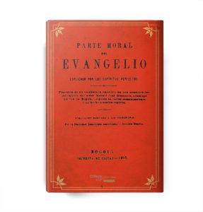 Portada de la obra Parte Moral del Evangelio explicado por los espíritus perfectos