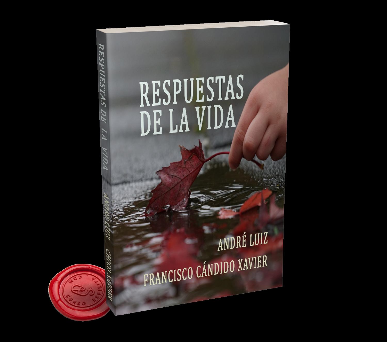 Portada Respuestas de la Vida por André Luiz a través de Francisco Cándido Xavier