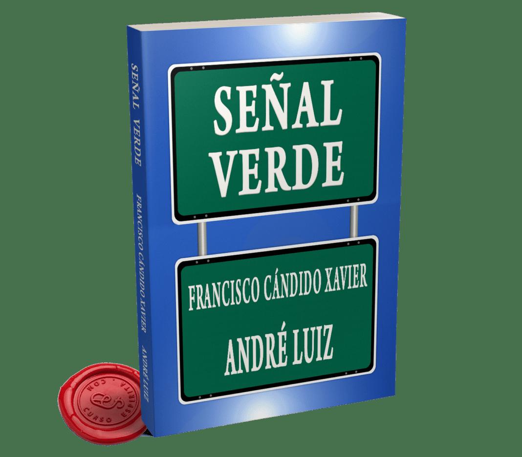 Portada Señal Verde de André Luiz a través de la psicografía de Francisco Cándido Xavier