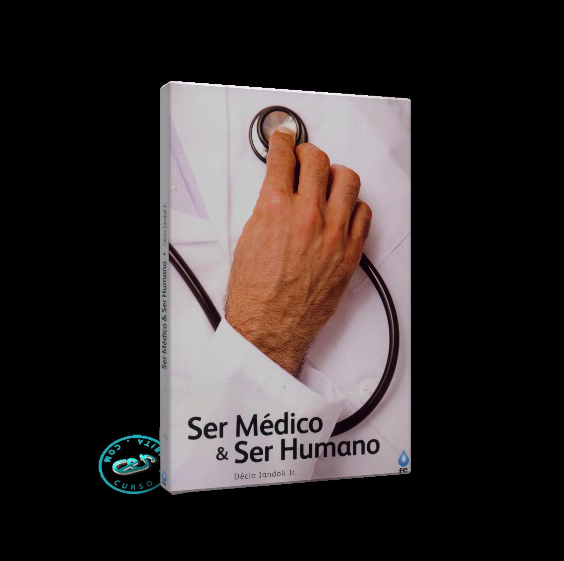 Portada Ser Médico Ser Humano por Décio Iandoli