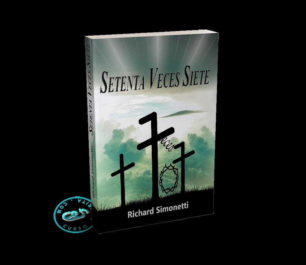 Portada Setenta Veces Siete por Richard Simonetti