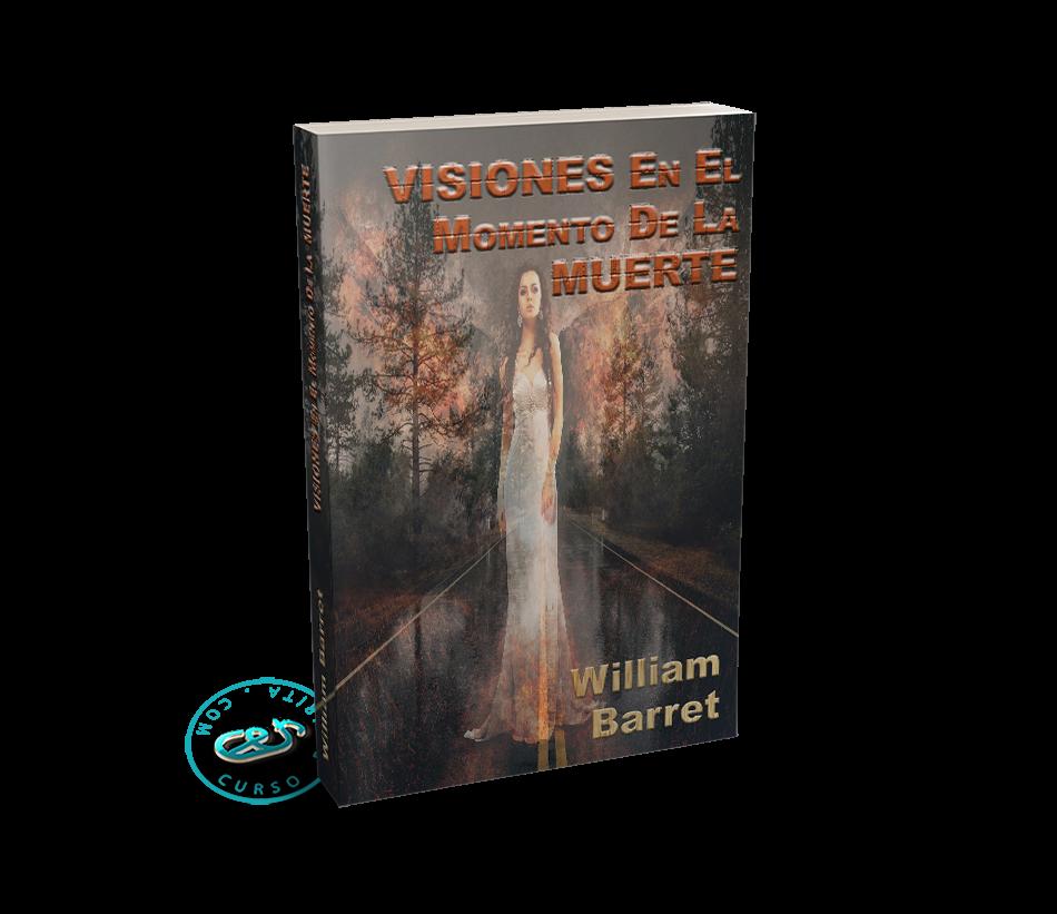 Portada Visiones en el momento de la Muerte por William F. Barrett