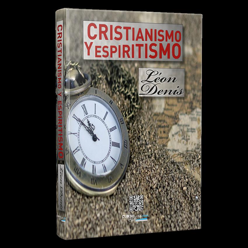 Cristianismo y Portada Espiritismo por Léon Denis
