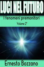 El Fenómeno Premonitorio, Bozzano